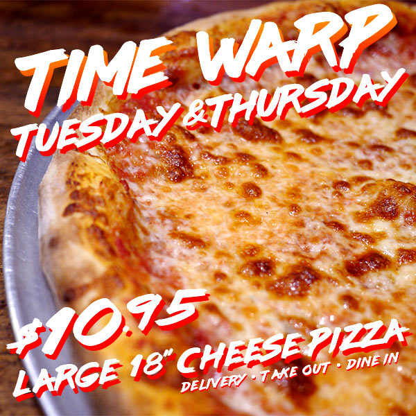 Time Warp Tuesday and Thursday $10.95
